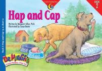 Hap & Cap (Dr. Maggie's Phonics Readers: A New View #2) Cover Image