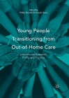 Young People Transitioning from Out-Of-Home Care: International Research, Policy and Practice Cover Image
