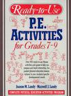 Ready to Use Physical Education Activities for Grades 7-9: Complete Physical Education Activities Program Cover Image