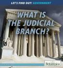 What Is the Judicial Branch? (Let's Find Out! Government) Cover Image