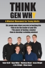Think Gen Why: A mindset movement for young adults Cover Image