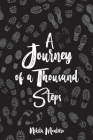 A Journey of a Thousand Steps: poetry on self-love, mindfulness and self-discovery Cover Image