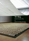 Xu Bing: Book from the Sky to Book from the Ground Cover Image