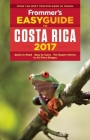 Frommer's Easyguide to Costa Rica 2017 Cover Image
