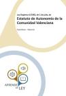 Ley Orgánica 5/1982, de 1 de julio, de Estatuto de Autonomía de la Comunidad Valenciana: Castellano - Valencià Cover Image