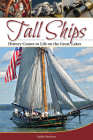 Tall Ships: History Comes to Life on the Great Lakes Cover Image