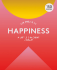 The Puzzle of Happiness 150 Piece Puzzle: A Little Gradient Jigsaw Cover Image
