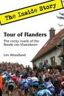 Tour of Flanders: The Inside Story. The rocky roads of the Ronde van Vlaanderen Cover Image