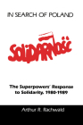 In Search of Poland: The Superpowers' Response to Solidarity, 1980–1989 Cover Image