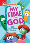 My Time with God: 365 Daily Devos for Girls (Veggie Tales) Cover Image