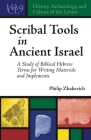 Scribal Tools in Ancient Israel: A Study of Biblical Hebrew Terms for Writing Materials and Implements (History #9) Cover Image