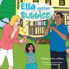 Ella and Her Bubbles (Ella Books #1) Cover Image