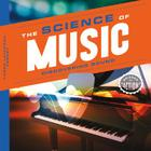 Science of Music: Discovering Sound (Science in Action) Cover Image