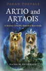 Pagan Portals - Artio and Artaois: A Journey Towards the Celtic Bear Gods Cover Image