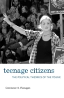 Teenage Citizens: The Political Theories of the Young Cover Image