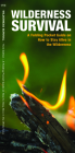 Wilderness Survival: A Folding Pocket Guide on How to Stay Alive in the Wilderness (Pocket Naturalist Guide) Cover Image