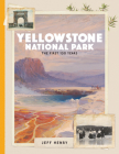 Yellowstone National Park: The First 150 Years Cover Image