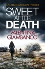 Sweet After Death (A Detective Alice Madison Novel #4) Cover Image