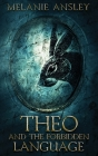Theo and the Forbidden Language Cover Image