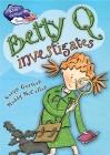 Betty Q Investigates Cover Image