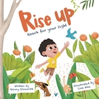 Rise Up: reach for your light Cover Image