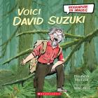 Biographie En Images: Voici David Suzuki Cover Image