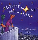 Coyote in Love with a Star: Tales of the People Cover Image
