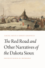 The Red Road and Other Narratives of the Dakota Sioux (Studies in the Anthropology of North American Indians) Cover Image