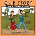 Our Story - How We Became a Family (6): Mum & dad families who used surrogacy - twins Cover Image