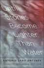 Until Stones Become Lighter Than Water (The Margellos World Republic of Letters) Cover Image