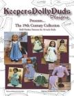 Keepers Dolly Duds Designs Presents... The 19th Century Collection: Doll Clothes Patterns for 18-inch Dolls Cover Image