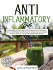 Anti Inflammatory Diet - This Cookbook Includes Many Healthy Detox Recipes (Rigid Cover / Hardback Version - English Edition): A Complete Book to Redu Cover Image