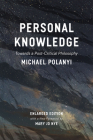 Personal Knowledge: Towards a Post-Critical Philosophy Cover Image