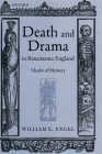 Death and Drama in Renaissance England: Shades of Memory Cover Image
