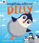 Delightfully Different Dilly Cover Image