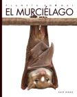 El Murciélago (Planeta Animal) Cover Image