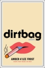 Dirtbag: Essays Cover Image