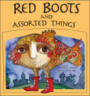 Red Boots and Assorted Things Cover Image