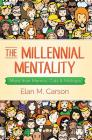 The Millennial Mentality: More Than Memes, Cats & Mishaps Cover Image