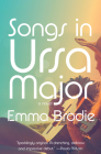 Songs in Ursa Major: A novel Cover Image
