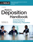 Nolo's Deposition Handbook: The Essential Guide for Anyone Facing or Conducting a Deposition Cover Image