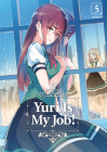 Yuri Is My Job! 5 Cover Image