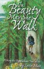In Beauty May She Walk: Hiking the Appalachian Trail at 60 Cover Image