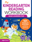 My Kindergarten Reading Workbook: 101 Games and Activities to Support Phonics and Sight Words Cover Image