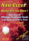 New Clues to Harry Potter Book 5: Hints from the Ultimate Unofficial Guide to the Mysteries of Harry Potter Cover Image
