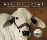 Beautiful Cows: Portraits of champion breeds (Beautiful Animals) Cover Image