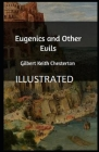 Eugenics and Other Evils Illustrated Cover Image