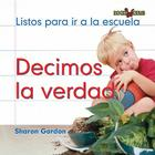 Decimos la Verdad (Bookworms) Cover Image
