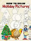 How to Draw Holiday Pictures Cover Image