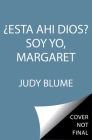Estas Ahi Dios?  Soy Yo, Margaret. (Are You There God? It's Me, Margaret) Cover Image
